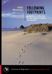Following Footprints - A Century in the Life of Sydney Finnish Community