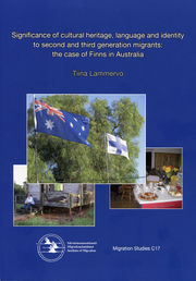 Significance of Cultural Heritage, Language and Identity to Second and Third Generation Migrants: The Case of Finns in Australia
