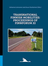 Transnational Finnish Mobilities: Proceedings of FinnForum XI