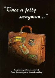Once a jolly swagman ...